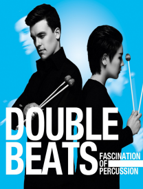 Fascination of Percussion ▏Percussion Duet DoubleBeats China Tour